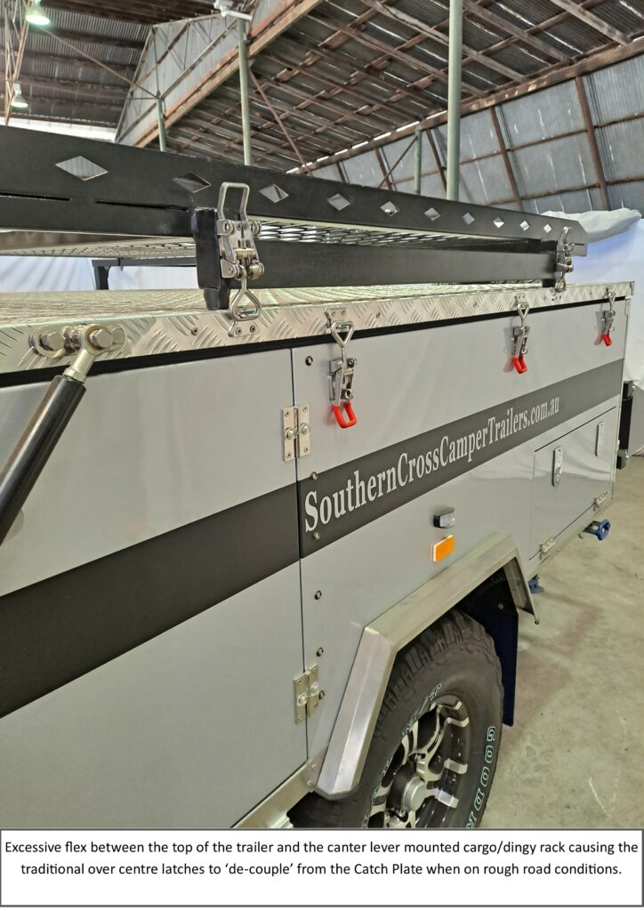 Example application of Snap-Flat latch, fitted on a Southern Cross camping trailer, where the fail safe feature resolves a problem caused by traditional over centre latches